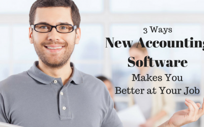 3 Ways New Accounting Software Makes You Better at Your Job