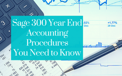 Sage 300 Year End Accounting Procedures You Need to Know
